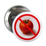 Anti Tomato 2.25&quot; Badge / Button (10 pack)