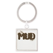 Mud Is The New Black Square Keychain