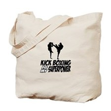 kickboxing is my superpower Tote Bag