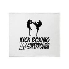 kickboxing is my superpower Throw Blanket