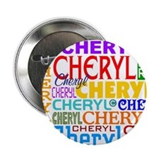 "2.25"" Cheryl Personalized Button (10 pack)"