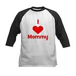 I love (heart) Mommy Kids Baseball Jersey
