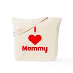 I love (heart) Mommy Tote Bag