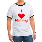 I love (heart) Mommy Ringer T