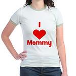 I love (heart) Mommy Jr. Ringer T-Shirt