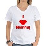I love (heart) Mommy Women's V-Neck T-Shirt