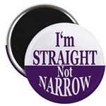 I'm Straight, Not Narrow Magnet