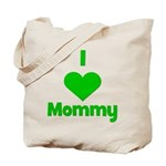 I love (heart) Mommy Tote Bag