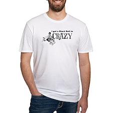 Black belt in CRAZY Shirt