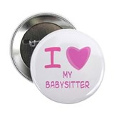 "Pink I Heart (Love) My Babysitter 2.25"" Button (10"