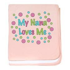 My Nana Loves Me Girl Design Baby Blanket