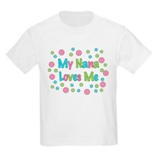 My Nana Loves Me Girl Design T-Shirt