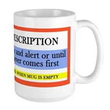 Coffee Prescription Mugs
