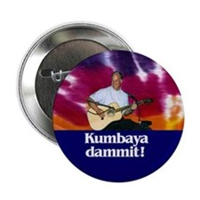 KUMBAYA DAMMIT! Button