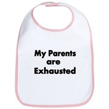 My Parents Are Exhausted 3 Bib