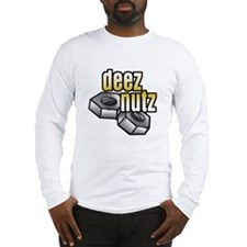 Deez Nutz Long Sleeve T-Shirt