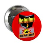 Religion Kills Folks Dead! Button