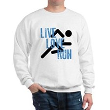 Live, Love, Run Sweatshirt
