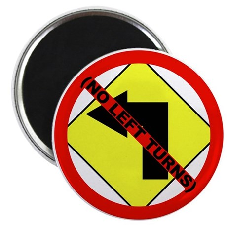 "No Left Turns 2.25"" Magnet (10 pack)"