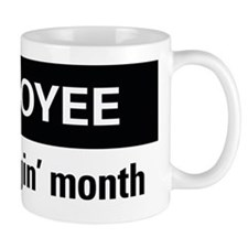 Employee of the friggin'month Small Mug