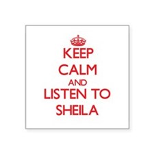 Keep Calm and listen to Sheila Sticker
