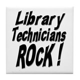 Library Techs Rock ! Tile Coaster