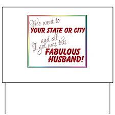 Fabulous Husband (Personalized) Yard Sign