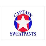 Captain Sweatpants Posters