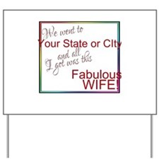 Fabulous Wife (Personalized) Yard Sign