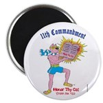 HONOR THY CAT! Magnet (100 pk)