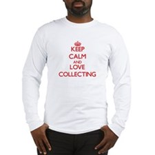 Keep calm and love Collecting Long Sleeve T-Shirt
