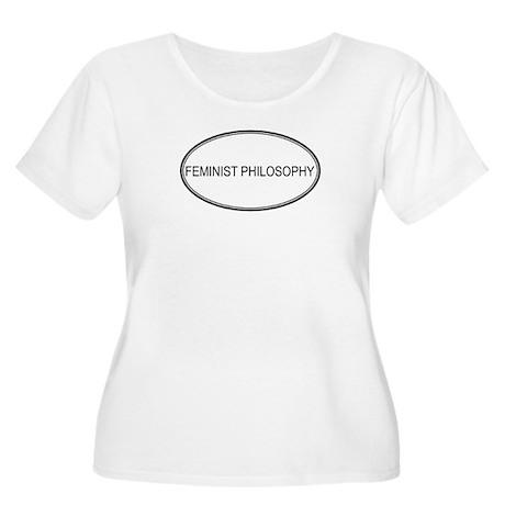 FEMINIST PHILOSOPHY Women's Plus Size Scoop Neck T