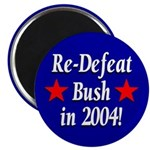 ReDefeat Bush in 2004! (Magnet)