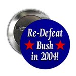 ReDefeat Bush in 2004! Button (100 pack)