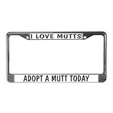 I Love Mutts License Plate Frame