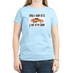 Being A Crabby Bitch Is Part Women's Light T-Shirt
