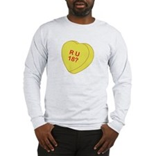Are You 18 Valentines Day Heart Candy Long Sleeve