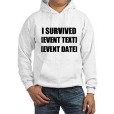 I Survived Personalize It! Hoodie