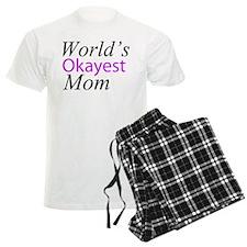 Worlds Okayest Mom Pajamas