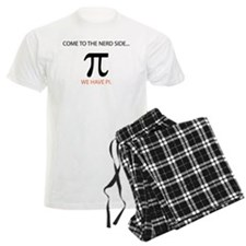 Come To The Nerd Side We Have Pi Pajamas