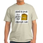 Band Is Great Light T-Shirt