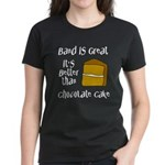 Band Is Great Women's Dark T-Shirt