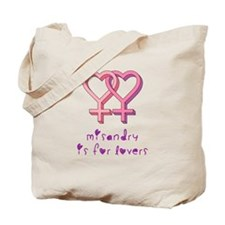 Misandry is for lovers Tote Bag