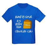 Band Is Great Kids Dark T-Shirt