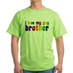 I Love My Gay Brother Green T-Shirt
