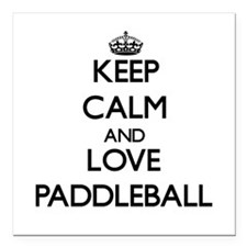 Keep calm and love Paddleball Square Car Magnet 3""
