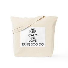 Keep calm and love Tang Soo Do Tote Bag