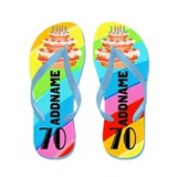 Birthday for 70 year old Flip Flops