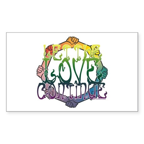 Let the Love Continue Rectangle Sticker