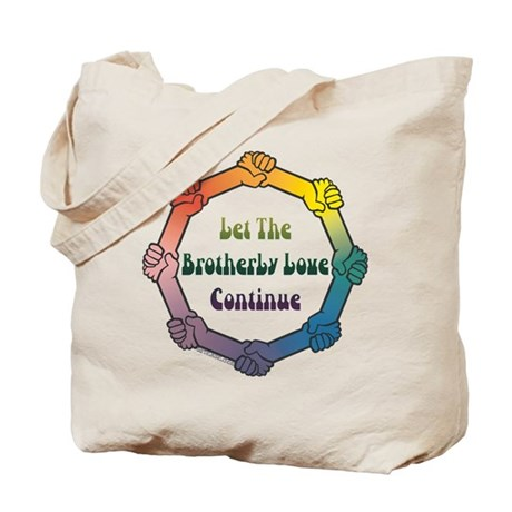 Let Brotherly Love Continue Tote Bag